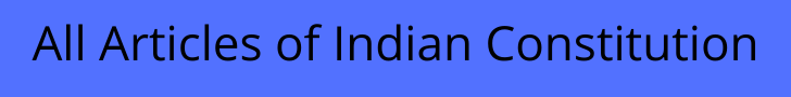 All Articles of Indian Constitution