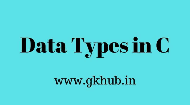 Data Types in C