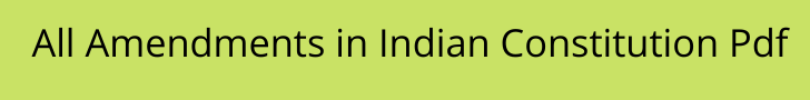 all amendments in indian constitution pdf
