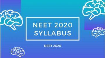 NEET 2020 Syllabus – NEET
