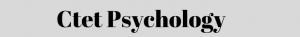 ctet psychology