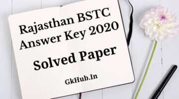 Rajasthan BSTC Answer Key 2020 – Solved Paper