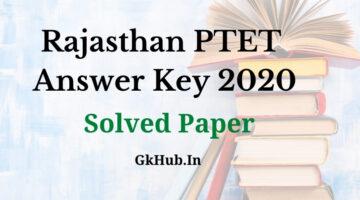 Rajasthan PTET Answer Key 2020 – Solved Paper